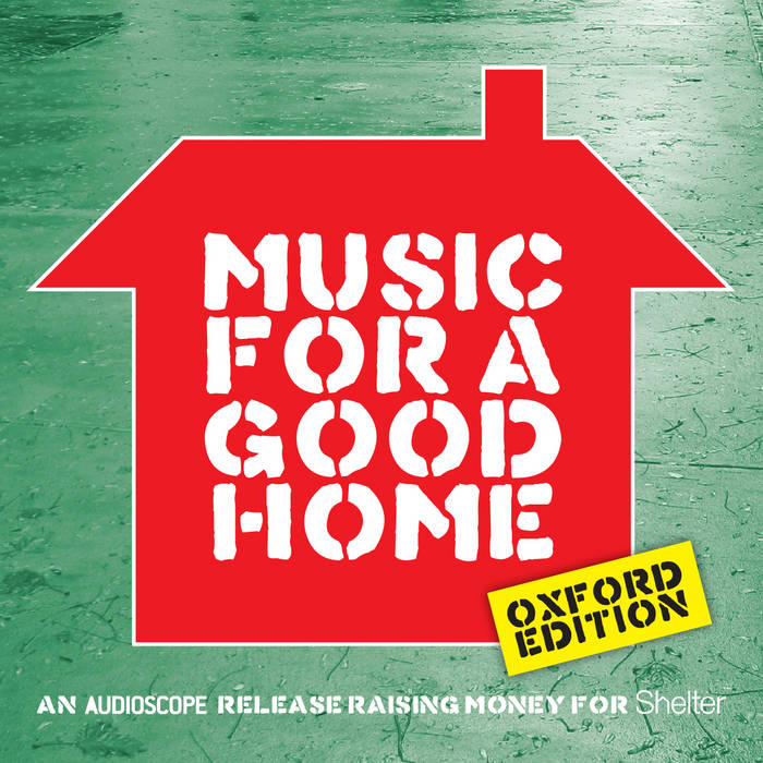 Music For A Good Home – Oxford edition