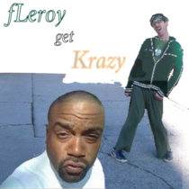 fLeroy get Krazy cover art