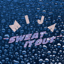 Sweat It Out (+ Ludwig A.F. Röhrscheid Remix) cover art