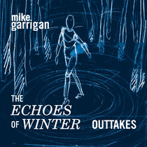 The Echoes of Winter - Outtakes cover art