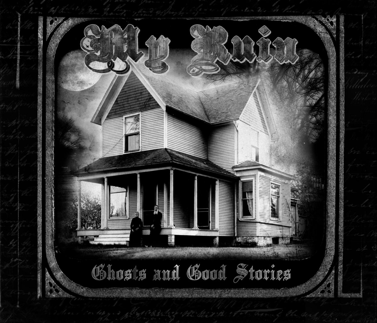 Diggin\' For Ghosts | MY RUIN