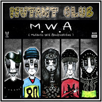 Mutant Club - M.W.A (Mutants Wit Abnormalities) (MCR-051) cover art