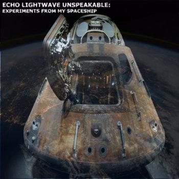 Music | Echo Lightwave Unspeakable