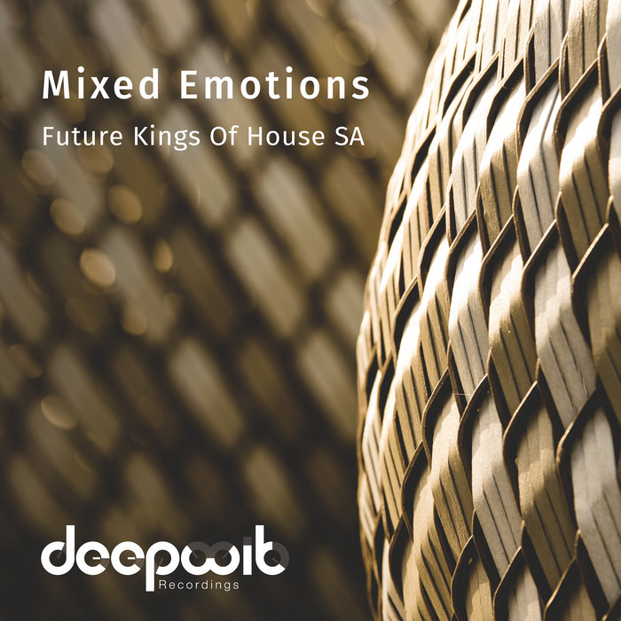 Mixed Emotions, by Future Kings Of House SA