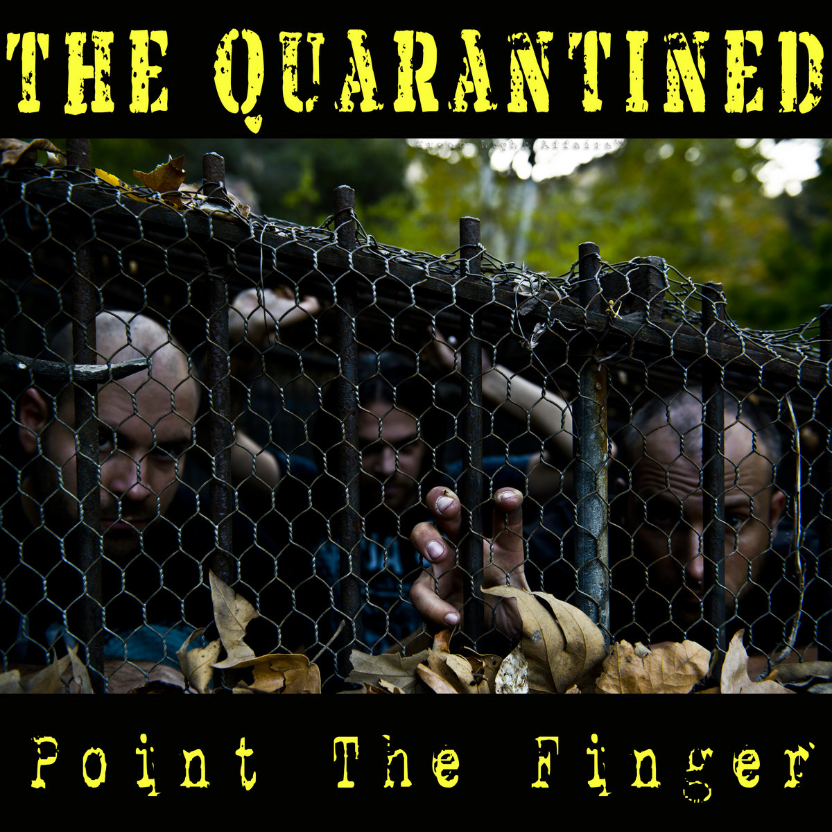 Point the Finger (single) by The Quarantined