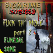 Fuck Th' Mole! pt 2 - Funeral Song cover art