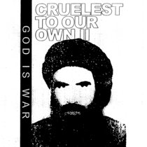 Cruelest To Our Own II cover art