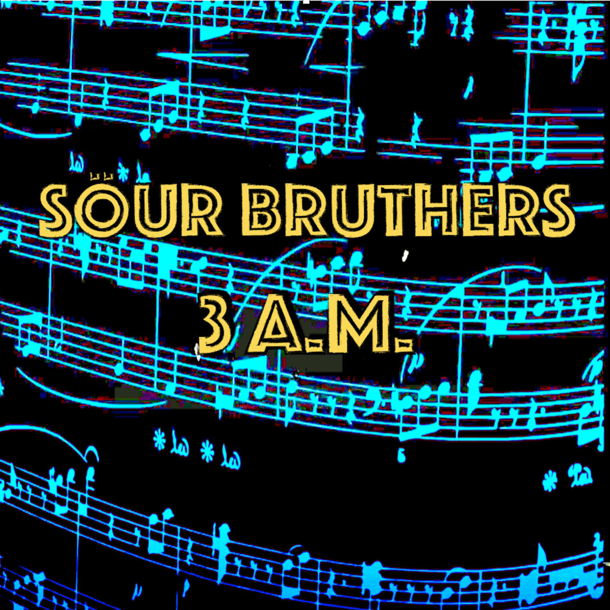 3 a.m. by Söur Bruthers