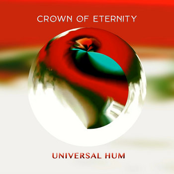 Universal Hum by Crown of Eternity
