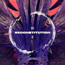 RECONSTITUTION cover art