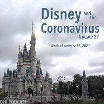 Disney and the Coronavirus - Update 27 - Jan 17, 2021 cover art