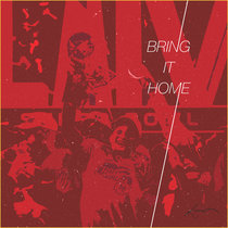 BRING IT HOME cover art