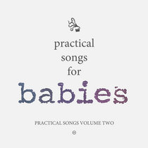Practical Songs For Babies cover art