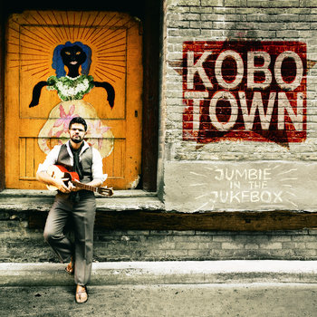 Jumbie In The Jukebox by KOBO TOWN