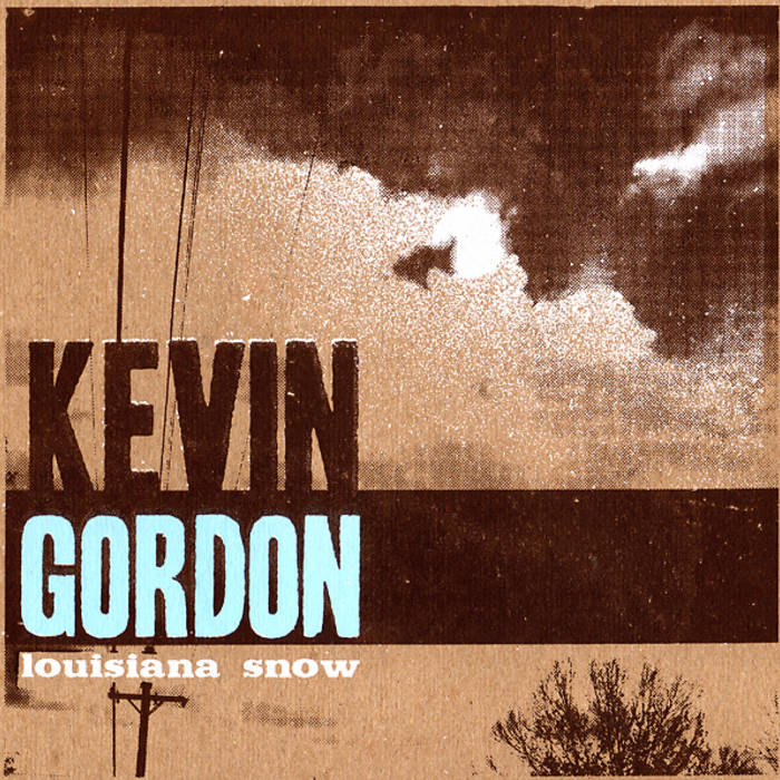 Lyric louisiana rain lyrics : Louisiana Snow | Kevin Gordon