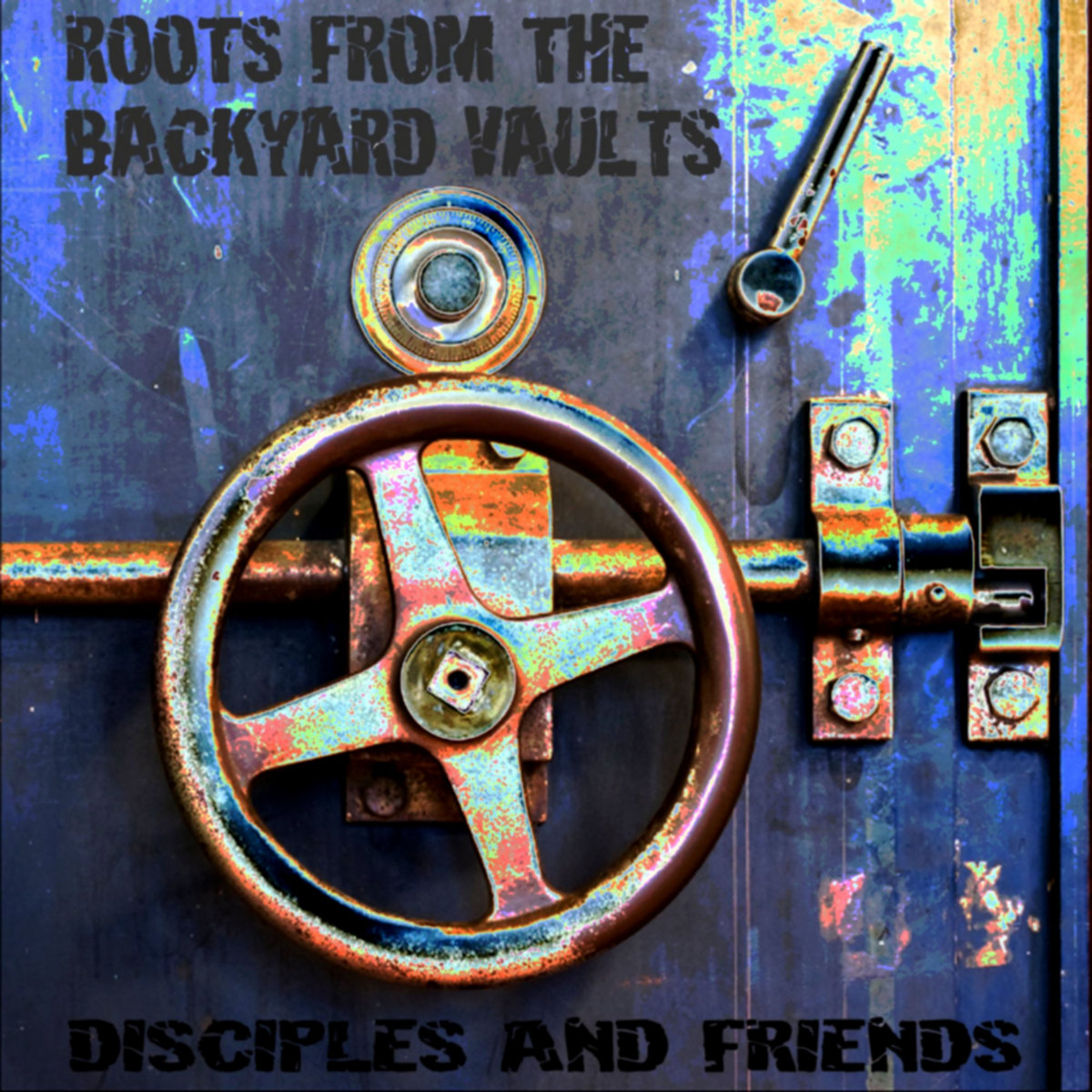 roots from the backyard vaults the disciples