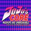 JoJo's Core: Mashups are Unbreakable