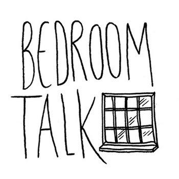 . Music   Bedroom Talk