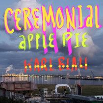Ceremonial Apple Pie cover art