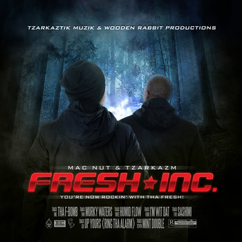 You're Now Rockin' With Tha Fresh by Fresh Inc.