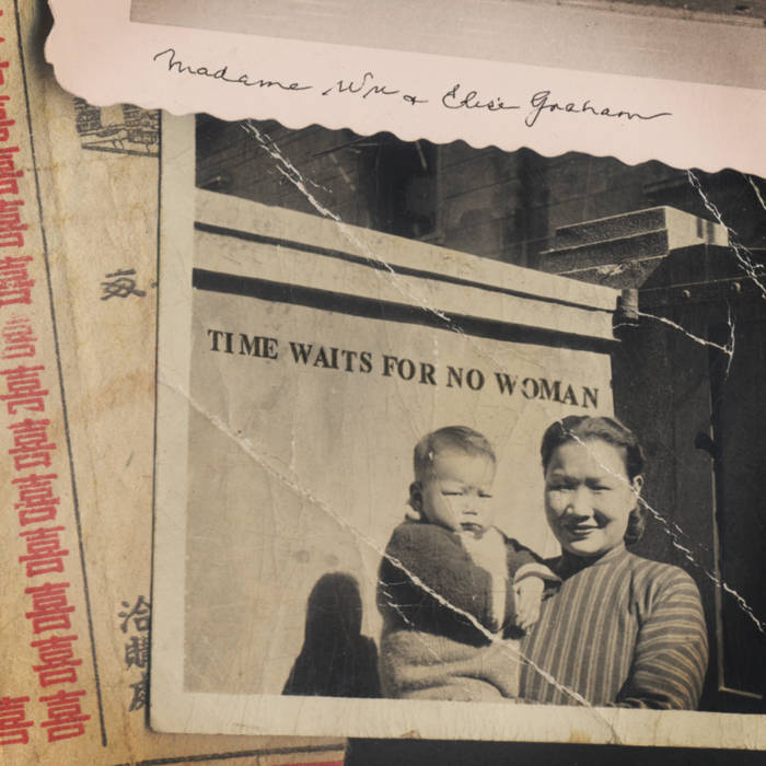 Time Waits For No Woman, by Madame Wu & Elise Graham
