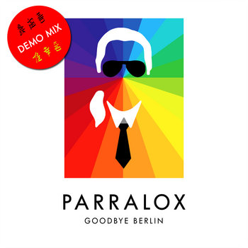 Parralox - Goodbye Berlin (Demo V1 Instrumental)