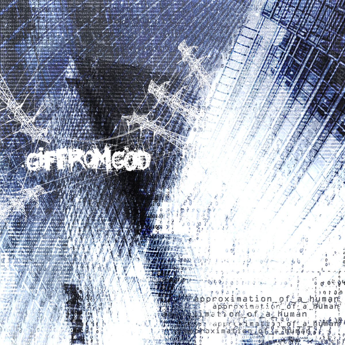 https://giffromgod.bandcamp.com/album/approximation-of-a-human