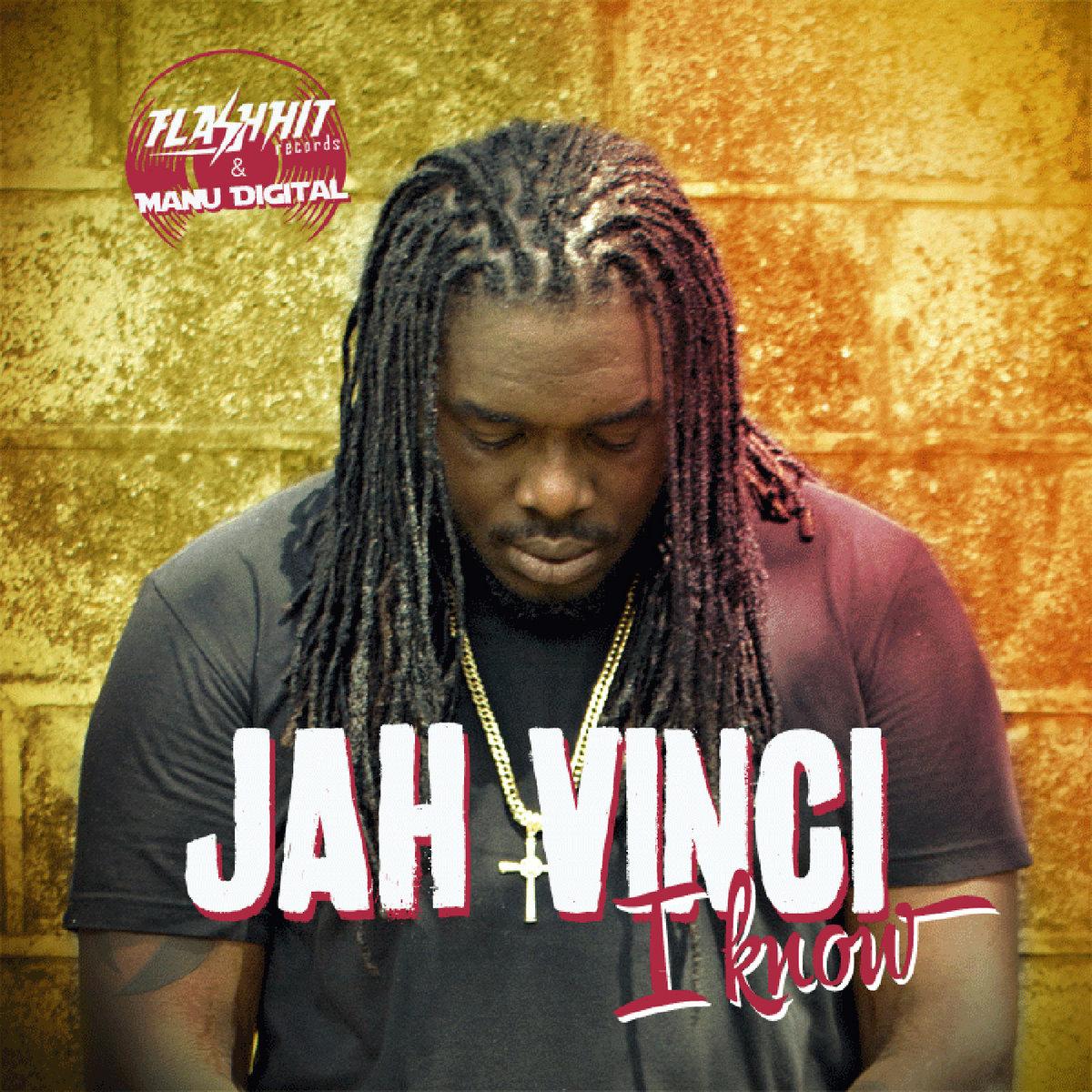 Jah Vinci - I Know | FLASH HIT RECORDS