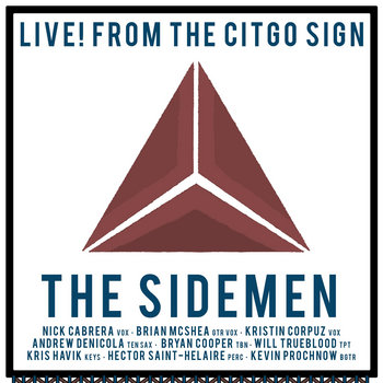 Live! From The Citgo Sign by Brian McShea and The Sidemen