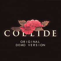 Collide (Original Demo Version) cover art