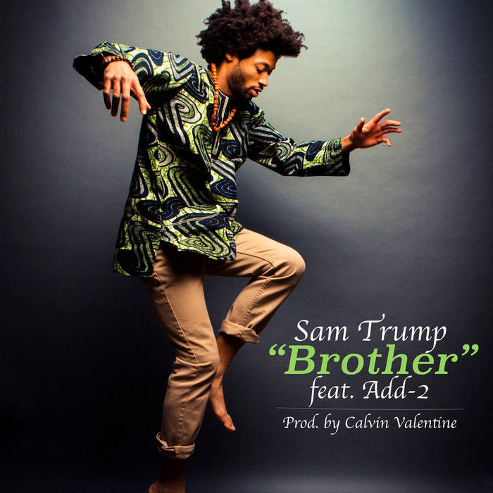 Sam Trump - Brother ft. Add-2