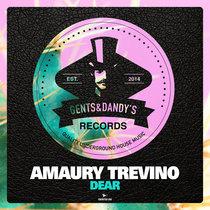 Amaury Trevino - Dear cover art