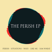 The Perish EP cover art