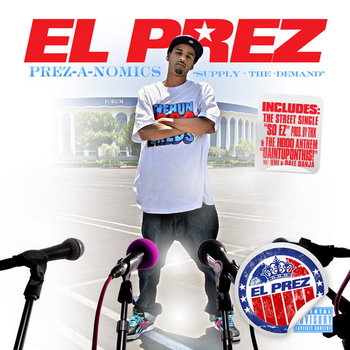 Prezanomics by El Prez