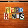Nerd Rants: Series 2 Cover Art