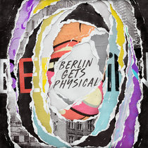 Berlin Gets Physical Vol. 1 cover art