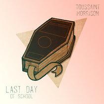 Last Day of School cover art