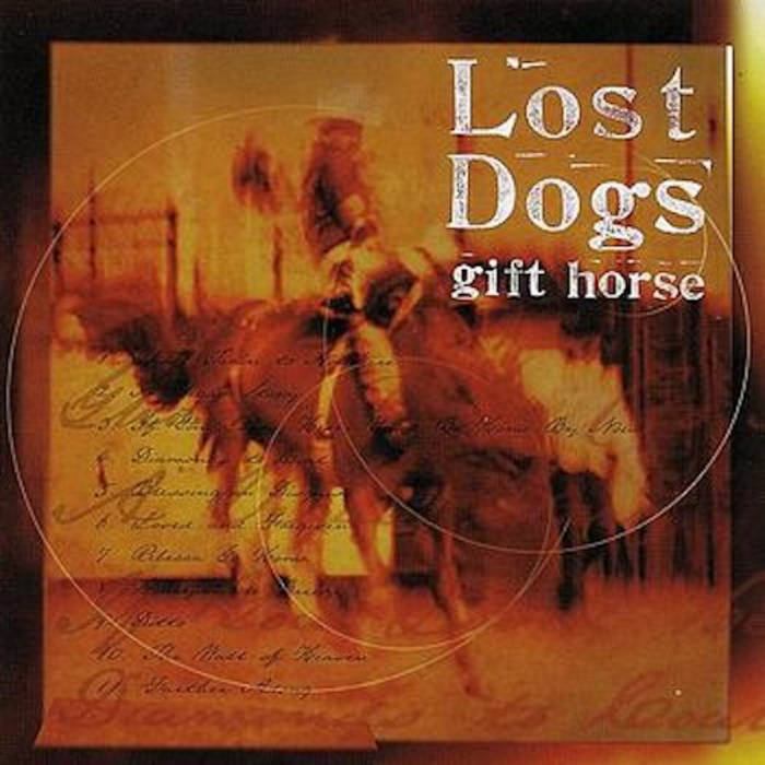 Gift horse deluxe the lost dogs gift horse deluxe negle Image collections