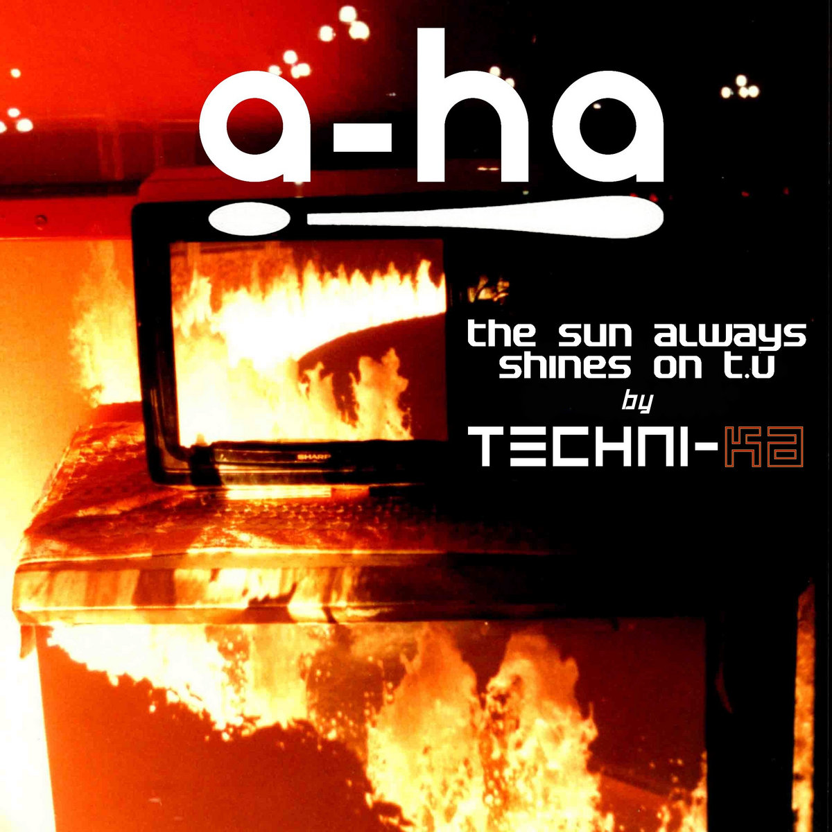 The Sun Always Shines on T V (A-ha Remix) | Techni-ka