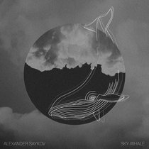 Alexander Saykov - Sky Whale cover art