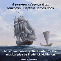 A Preview of songs from Journeys: Captain James Cook (digital EP) cover art