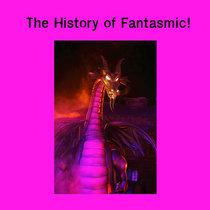 History of Fantasmic! cover art