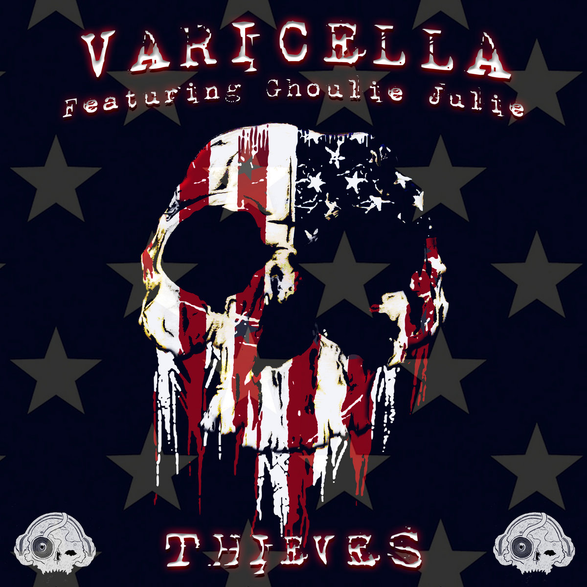 Thieves (Ministry Cover - featuring Ghoulie Julie) by Varicella