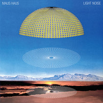 Maus Haus 'Light Noise' cover art