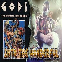 Gods - Into the Wonderfull cover art