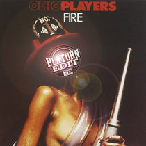 Ohio Players - Fire (Platurn Edit) cover art