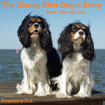 How the Disney Dish Started (Director's Cut) cover art