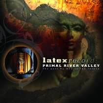 Primal River Valley: The Past By Way Of The Future cover art