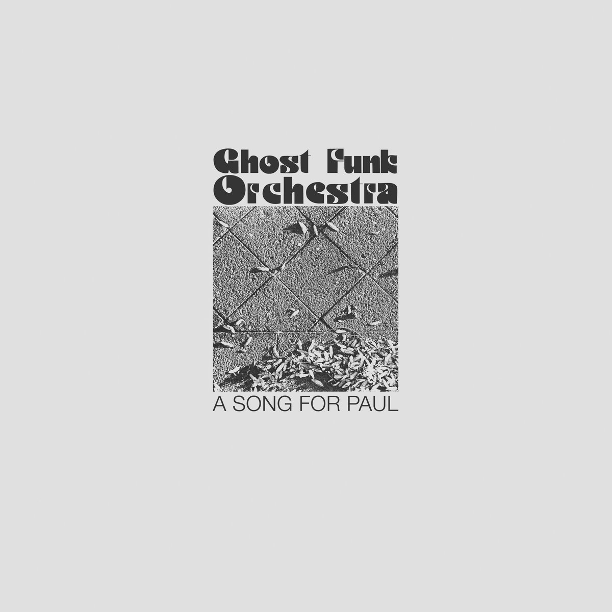 A Song For Paul | Ghost Funk Orchestra