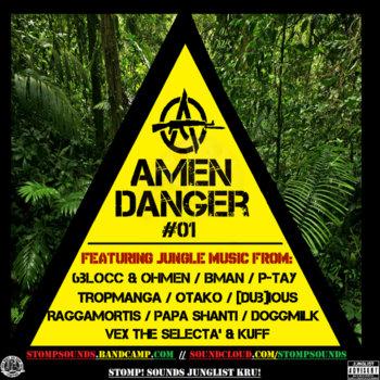 AMEN DANGER #01, by STOMP! SOUNDS